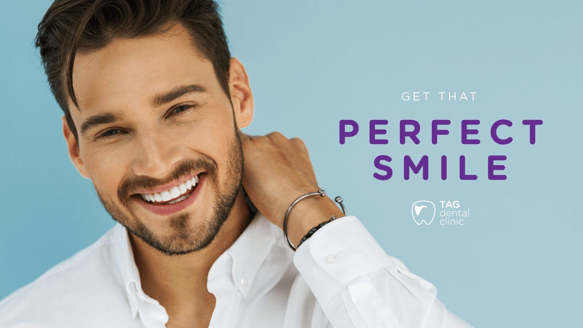 TAG Dental Clinic - Get That Perfect Smile